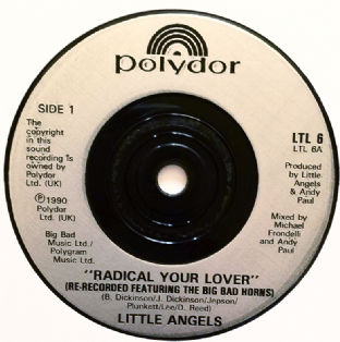 "Little Angels ‎- Radical Your Lover (7"") (EX/NM)"